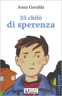 35 chilò di sperenza